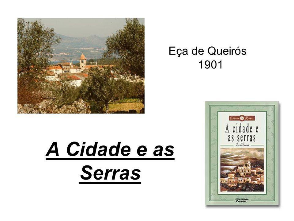 A Cidade e as Serras Eça de Queirós 1901