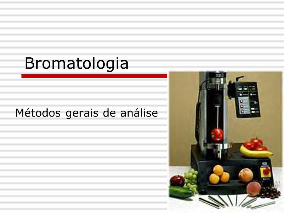 Bromatologia Métodos gerais de análise