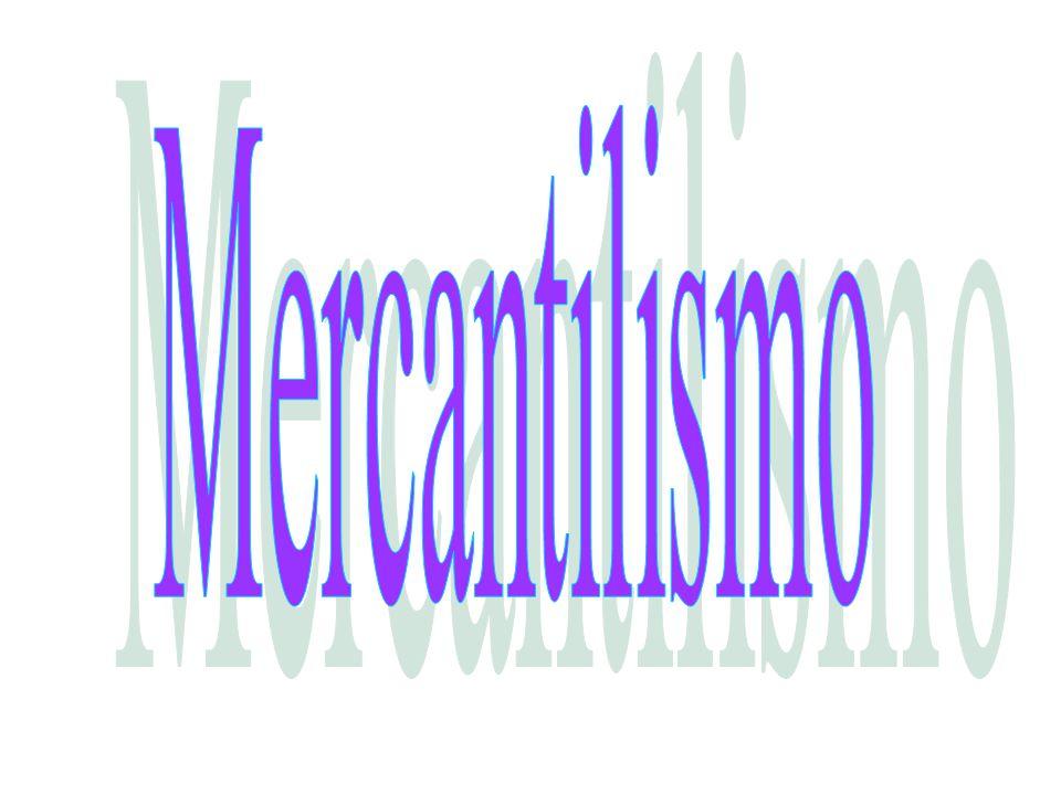 O período em que está incluído foi uma fase de transição entre o Feudalismo e o Capitalismo O Mercantilismo foi uma política econômica adotada pelos Estados Absolutistas Sua função era obter mais recursos financeiros para a nação; Era uma forma de nacionalismo e foi baseado no intervencionismo estatal e no protecionismo alfandegário; Essa prática era feita através de dois princípios fundamentais: o metalismo a balança comercial favorável