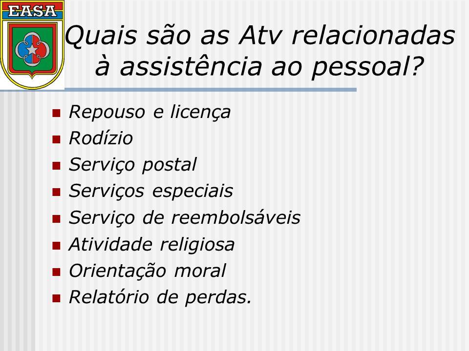 Quais são as Atv relacionadas à assistência ao pessoal.