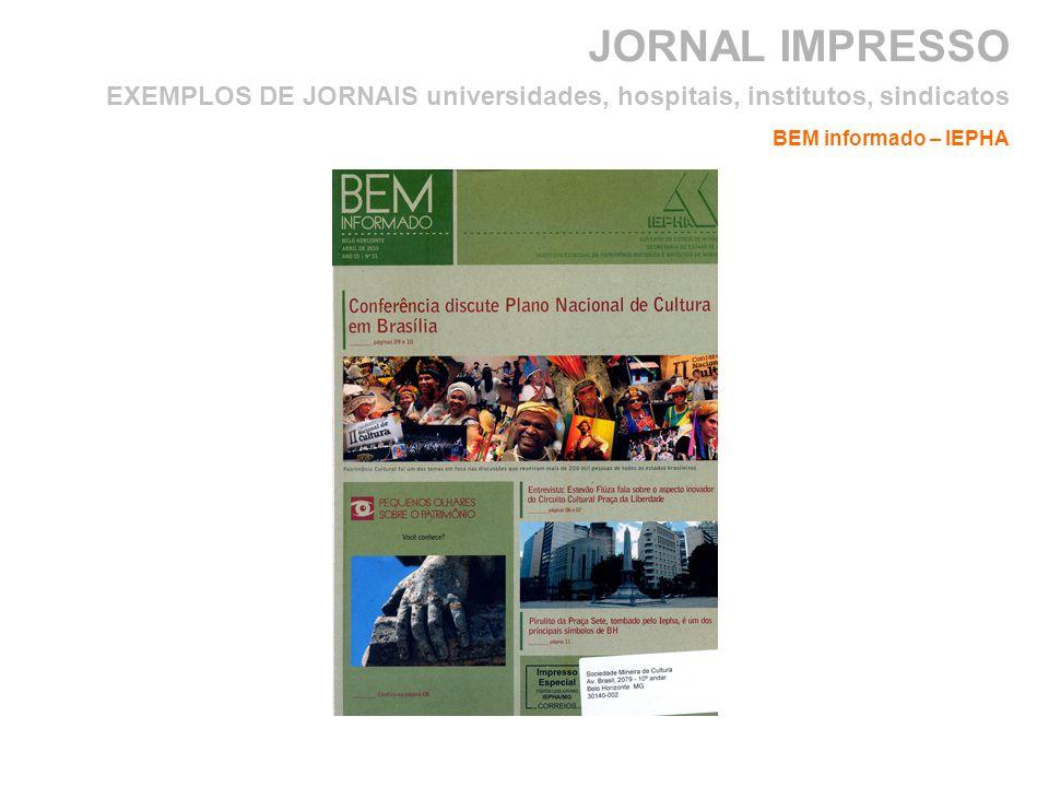 JORNAL IMPRESSO BEM informado – IEPHA EXEMPLOS DE JORNAIS universidades, hospitais, institutos, sindicatos