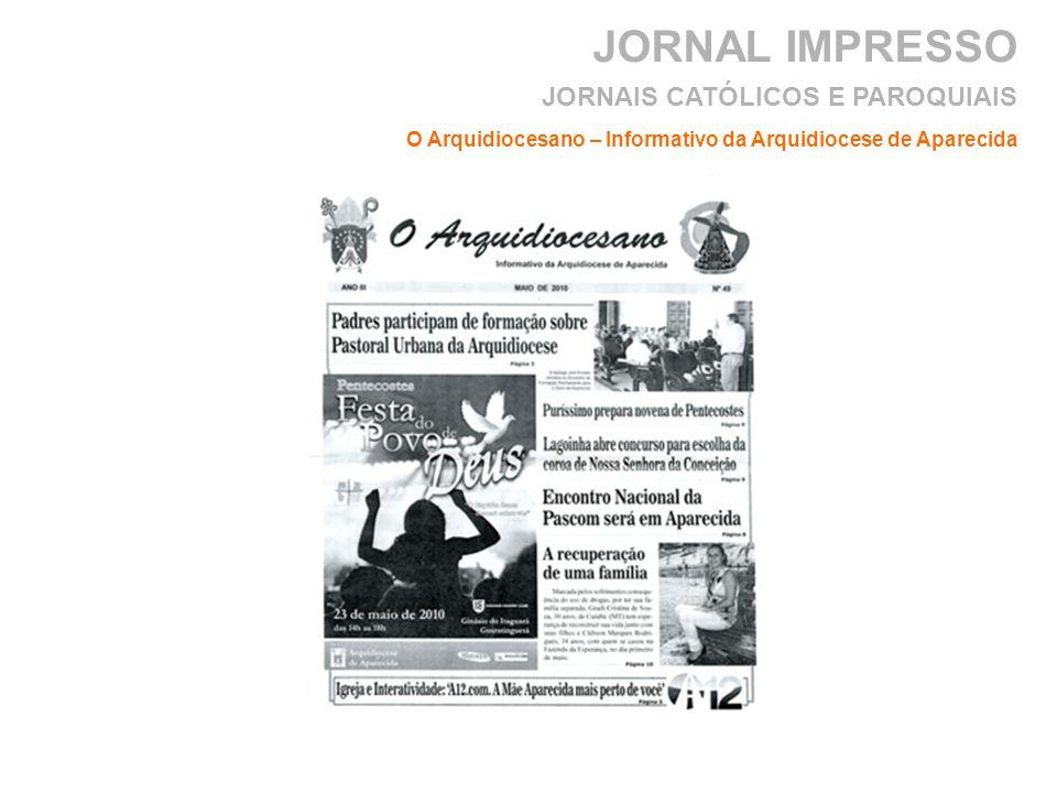 JORNAL IMPRESSO O Arquidiocesano – Informativo da Arquidiocese de Aparecida JORNAIS CATÓLICOS E PAROQUIAIS