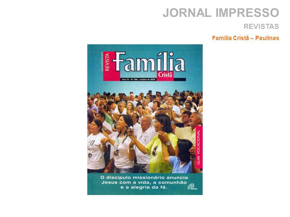 JORNAL IMPRESSO Família Cristã – Paulinas REVISTAS