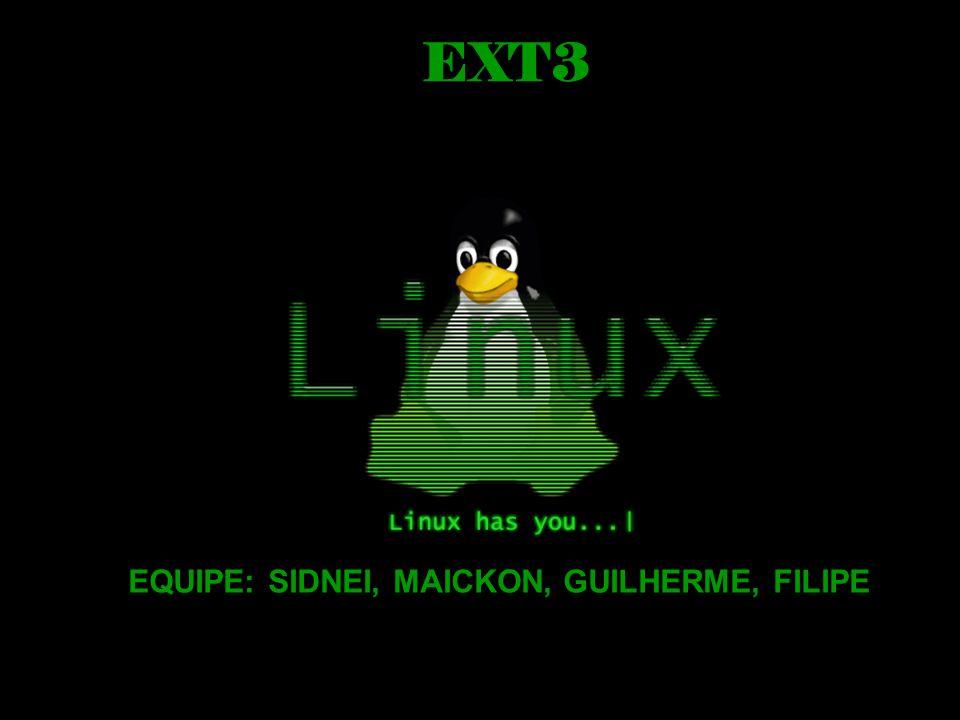 EXT3 EQUIPE: SIDNEI, MAICKON, GUILHERME, FILIPE