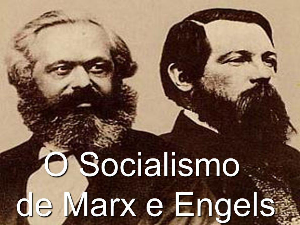 O Socialismo de Marx e Engels