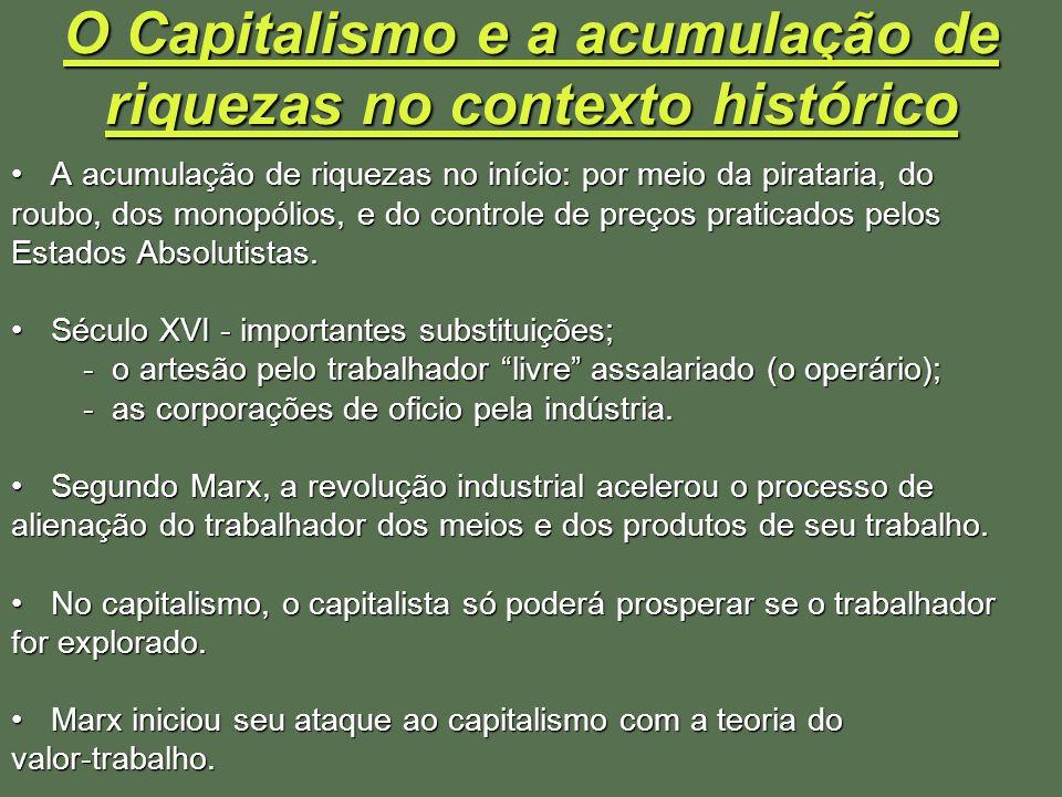 O Capitalismo e a acumulação de riquezas no contexto histórico A acumulação de riquezas no início: por meio da pirataria, doA acumulação de riquezas n