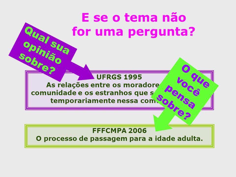 FFFCMPA 2006 O processo de passagem para a idade adulta.