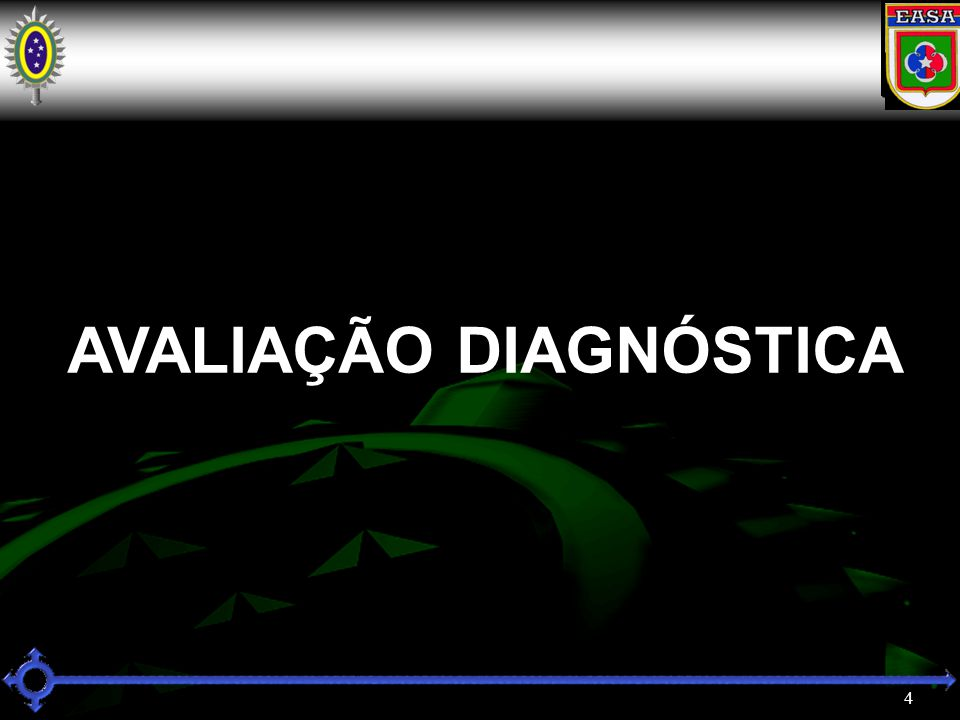 4 AVALIAÇÃO DIAGNÓSTICA