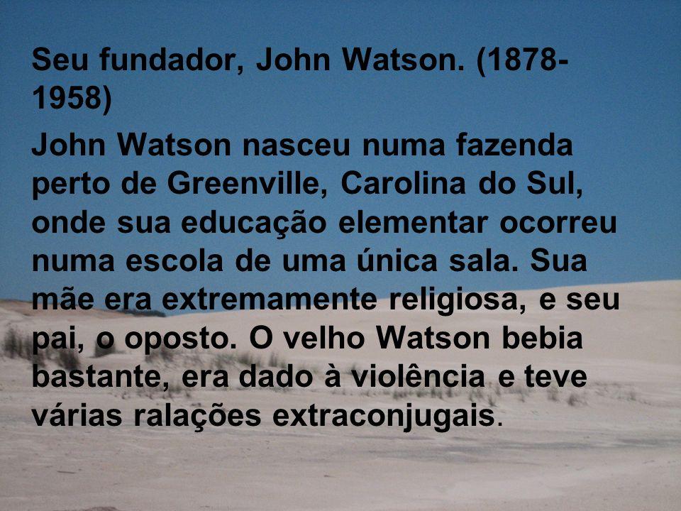 Seu fundador, John Watson.