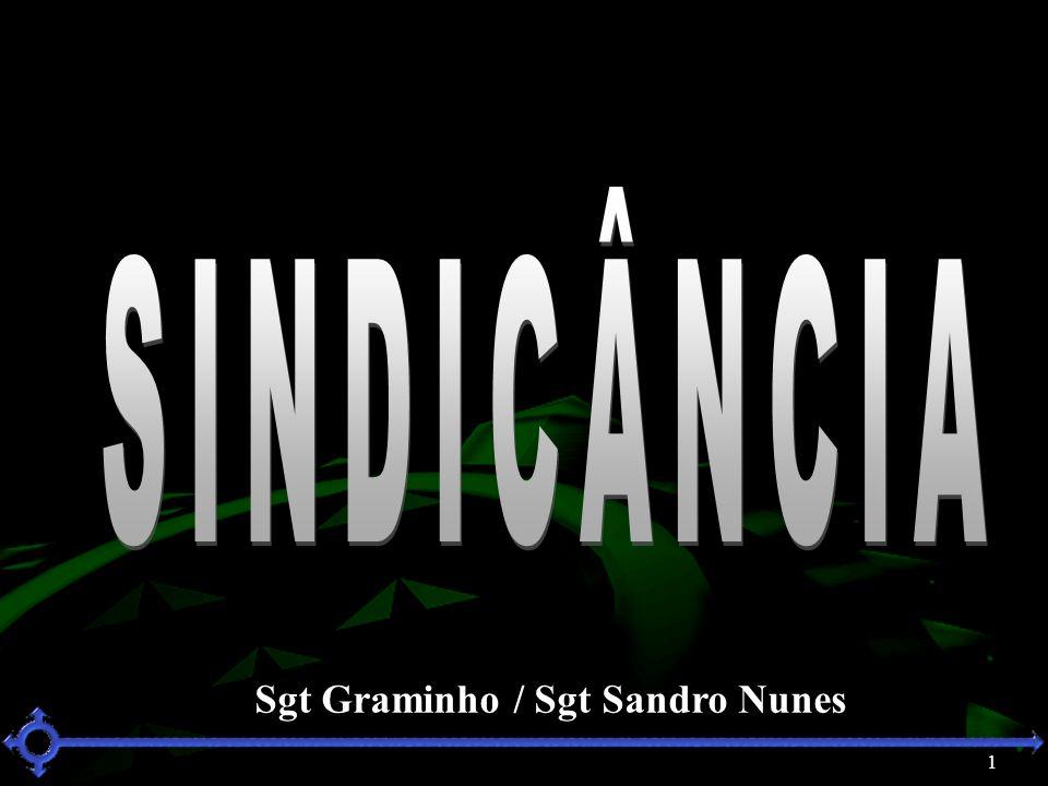 1 Sgt Graminho / Sgt Sandro Nunes