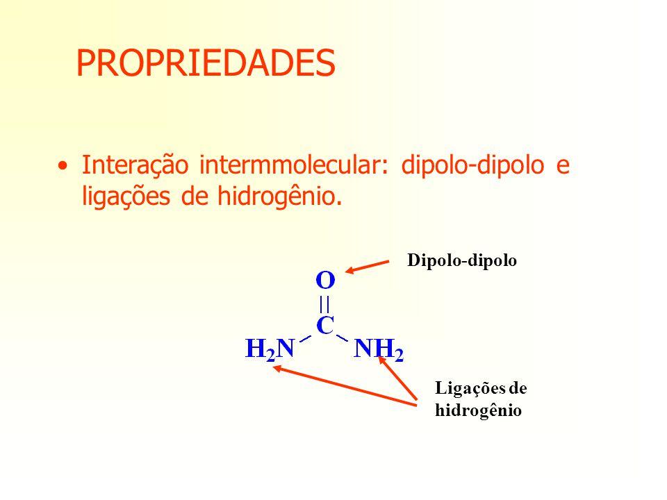 PROPRIEDADES Interação intermmolecular: dipolo-dipolo e ligações de hidrogênio. Dipolo-dipolo Ligações de hidrogênio