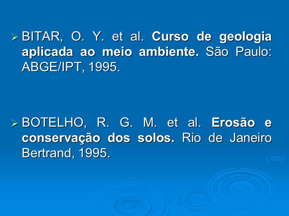 BITAR, O.Y. et al. Curso de geologia aplicada ao meio ambiente.