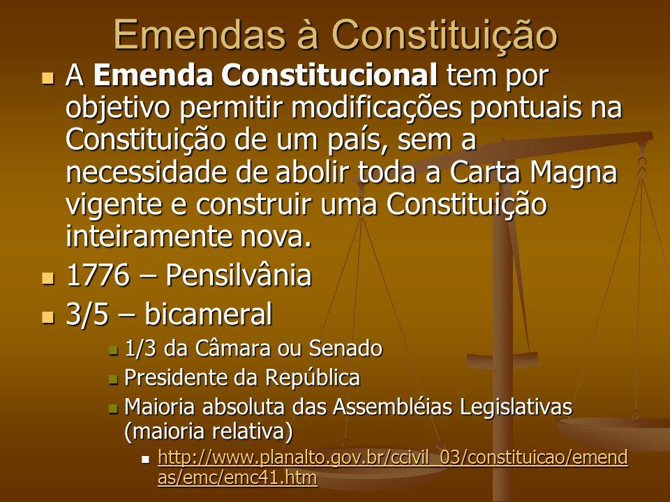 Emendas à Constituição A Emenda Constitucional tem por objetivo permitir modificações pontuais na Constituição de um país, sem a necessidade de abolir toda a Carta Magna vigente e construir uma Constituição inteiramente nova.