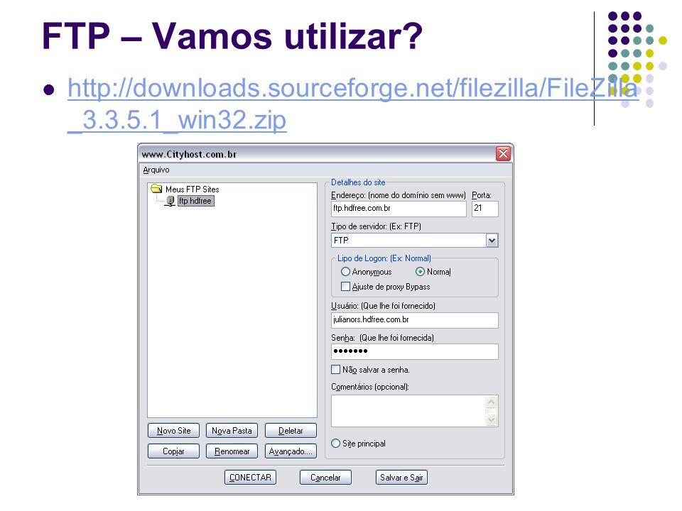 FTP – Vamos utilizar.