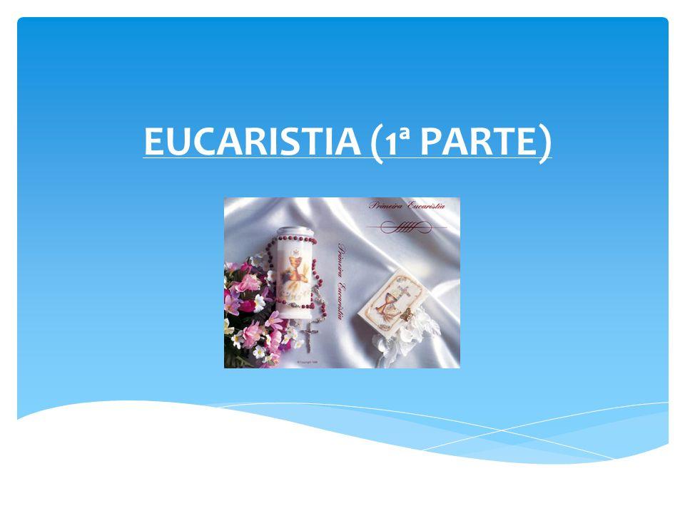 EUCARISTIA: FONTE E ÁPICE Para iniciarmos nossa reflexão sobre este sacramento que é fonte e ápice dos outros vamos pegar o texto de: 1Cor 11,23-27.