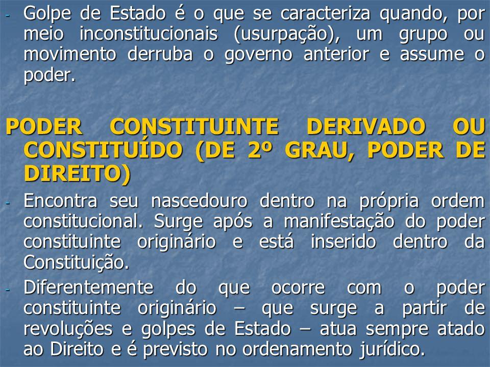 - Golpe de Estado é o que se caracteriza quando, por meio inconstitucionais (usurpação), um grupo ou movimento derruba o governo anterior e assume o poder.