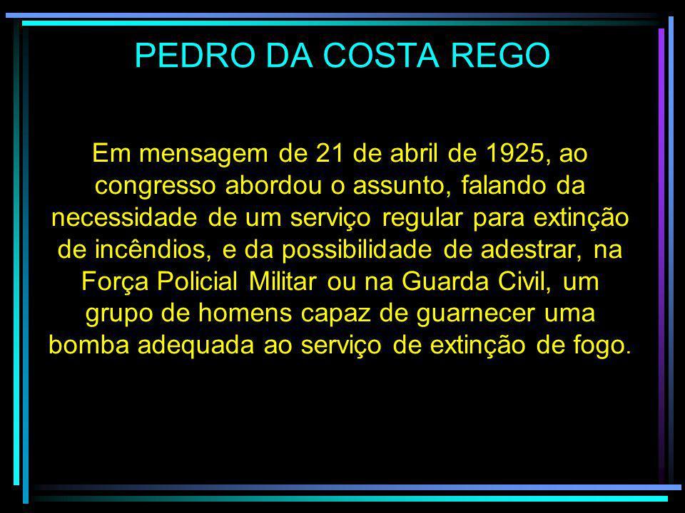 REGULAMENTO PARA CASO DE INCÊNDIO ( 20 DE NOVEMBRO DE 1869 ) José Bento da Cunha Figueiredo Jr.