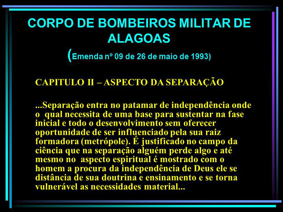 INAUGURAÇÃO DO QUARTEL DO CORPO DE BOMBEIROS Em Maceió um Corpo de Bombeiros que é exemplo para o Brasil. Comandante do Corpo de Bombeiros, Maj. Antôn