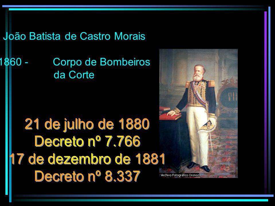 João Batista de Castro Morais 1860 - Corpo de Bombeiros da Corte