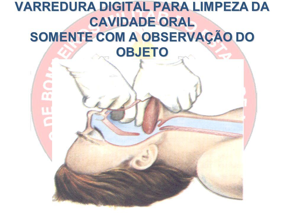 VARREDURA DIGITAL PARA LIMPEZA DA CAVIDADE ORAL SOMENTE COM A OBSERVAÇÃO DO OBJETO