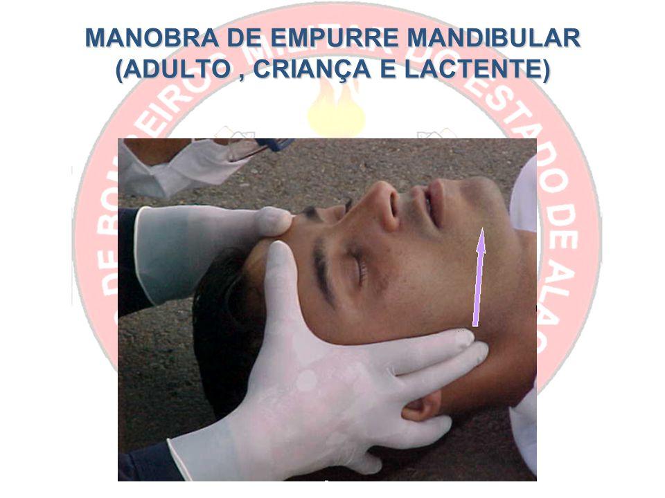 MANOBRA DE EMPURRE MANDIBULAR (ADULTO, CRIANÇA E LACTENTE)