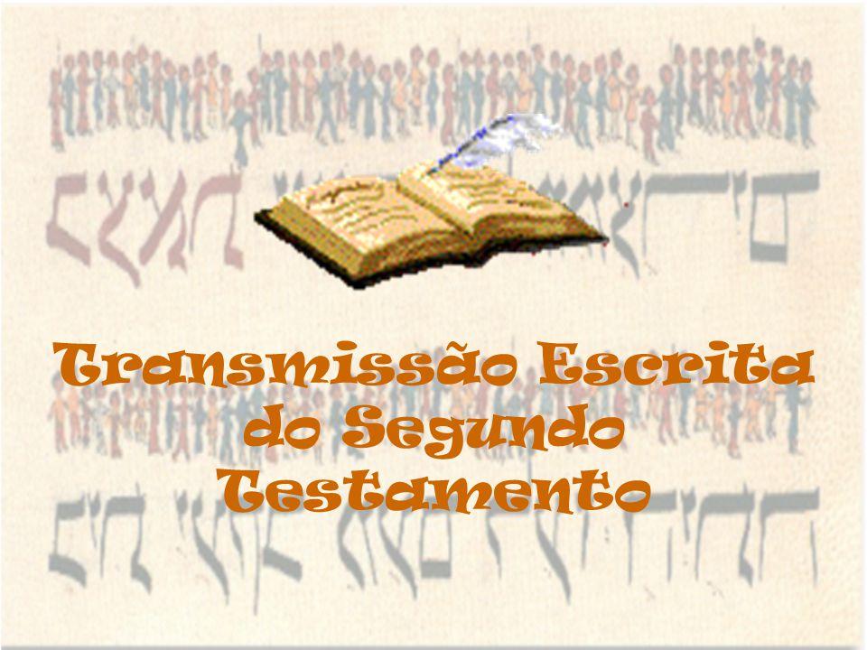Transmissão Escrita do Segundo Testamento