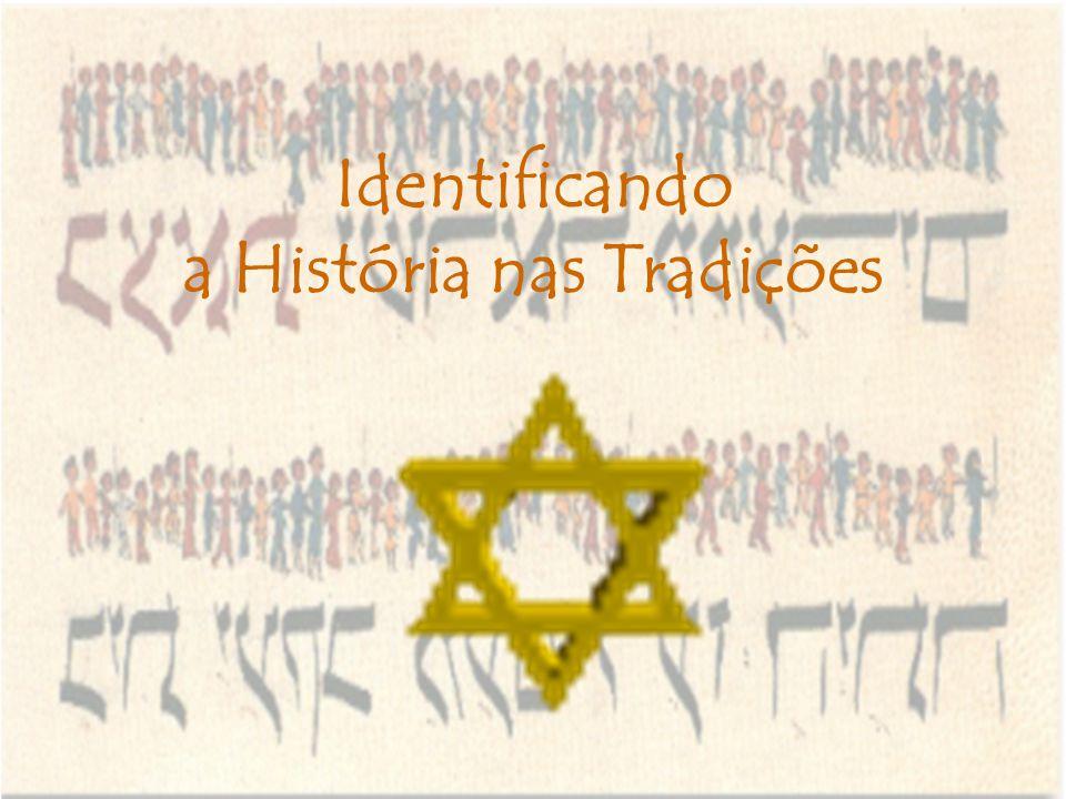 Identificando a História nas Tradições