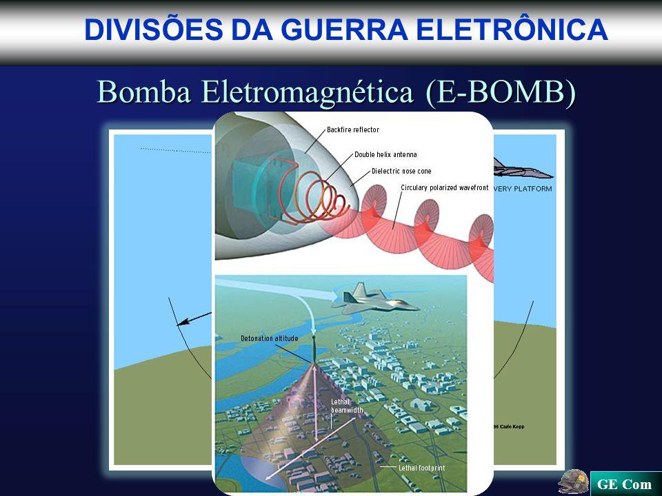 GE Com DIVISÕES DA GUERRA ELETRÔNICA Bomba Eletromagnética (E-BOMB)