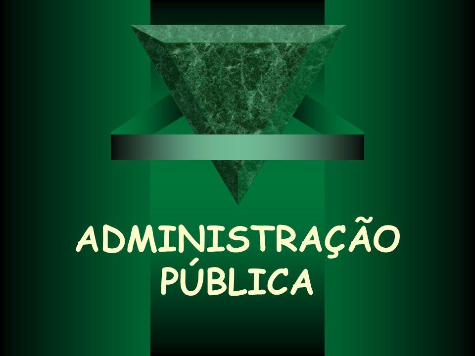Administração Pública A administração pública, em sentido material, é o conjunto coordenado de funções que visam à boa gestão da res publica (ou seja, da coisa pública), de modo a possibilitar que os interesses da sociedade sejam alcançados.