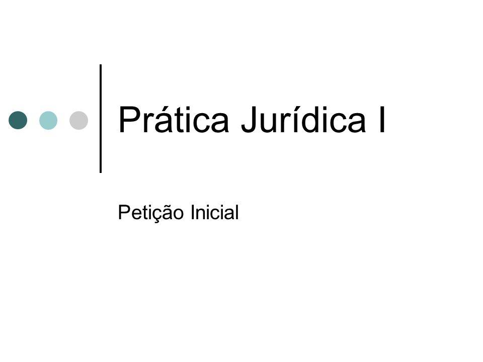 Prática Jurídica I Petição Inicial