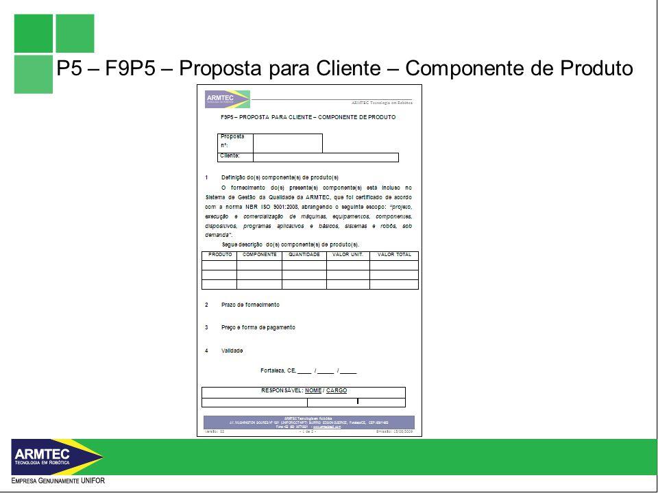 P5 – F9P5 – Proposta para Cliente – Componente de Produto