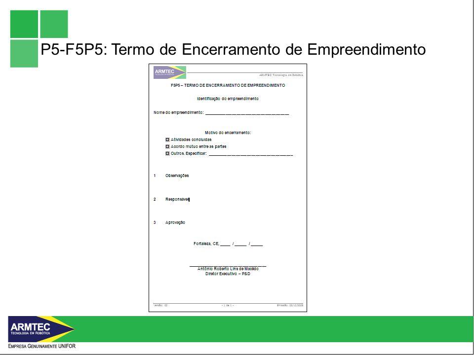 P5-F5P5: Termo de Encerramento de Empreendimento