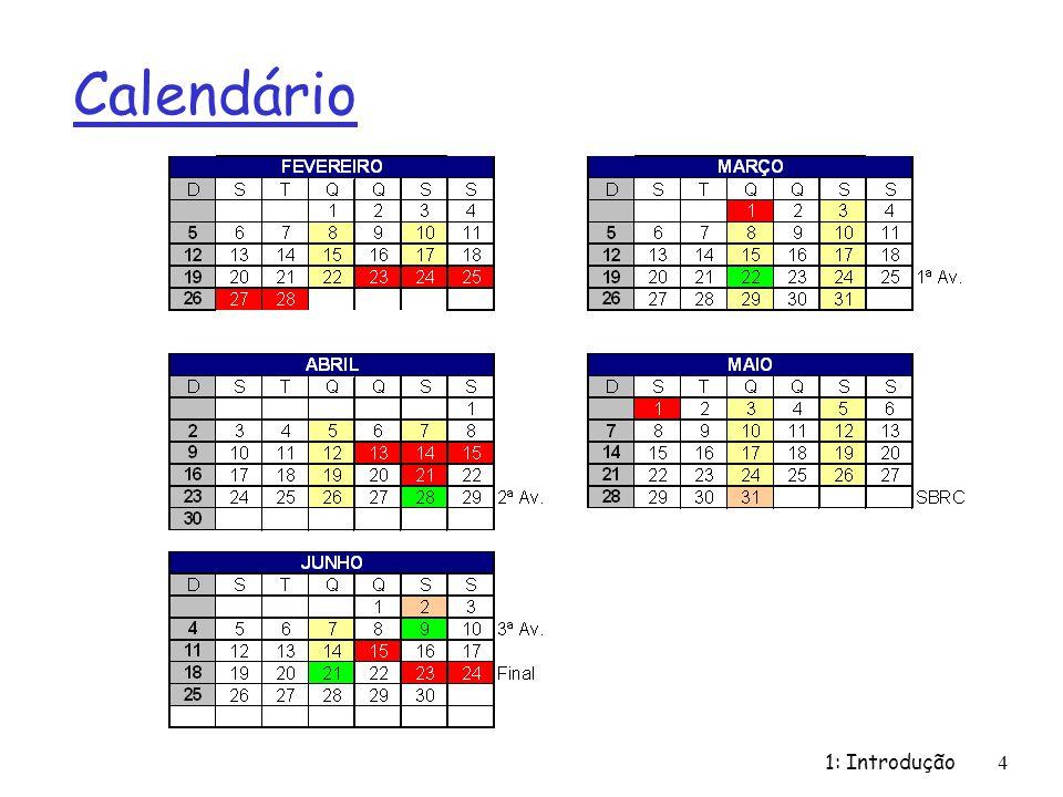 1: Introdução4 Calendário