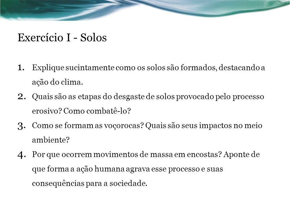 Exercício I - Solos 1.