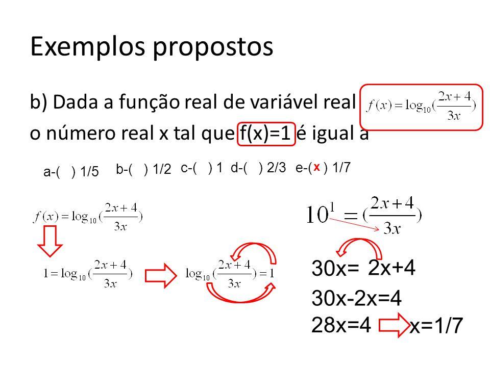 c) Dados Log2=0,301 e Log3=0,477, o valor mais próximo de x real na equação 3 +6 x.4=183 é a-( )1,93 b-( )2,12 c-( )2,57 d-( )2,61 e-( )2,08 Exemplos propostos 3+6 x.4=183- 3 6 x.4=180 6 x =180/4 6 x = 45 log x.log6=Log(3².5) x.log6 =Log(3²)+log(5) x.log2.3=2log3 + log(5) x.(log2+log3)=2log3 + log(5) ??.