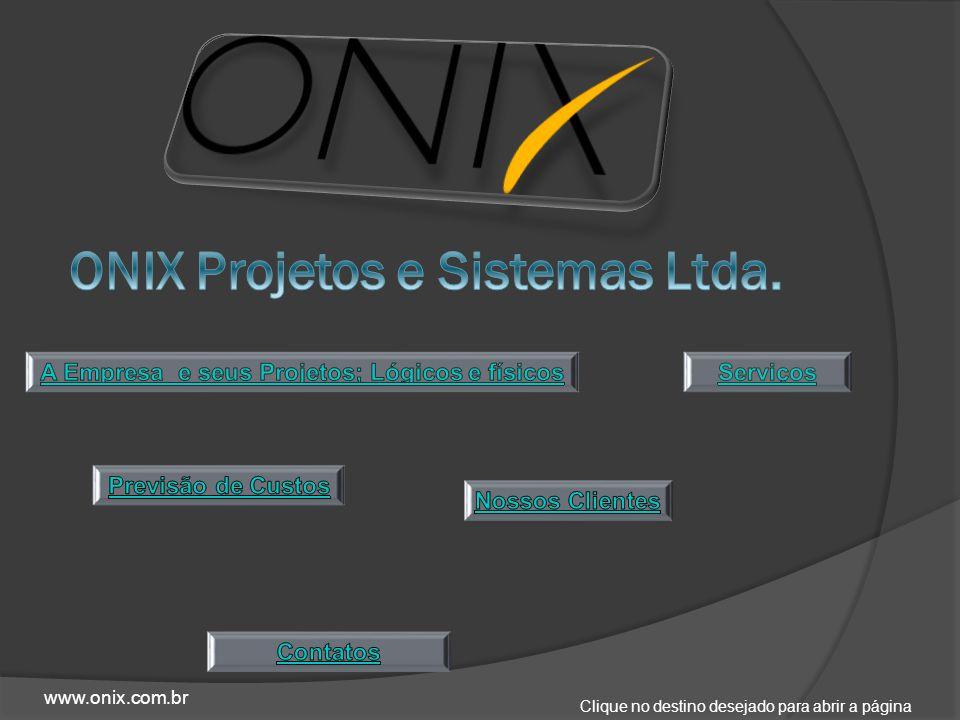 Clique no destino desejado para abrir a página www.onix.com.br