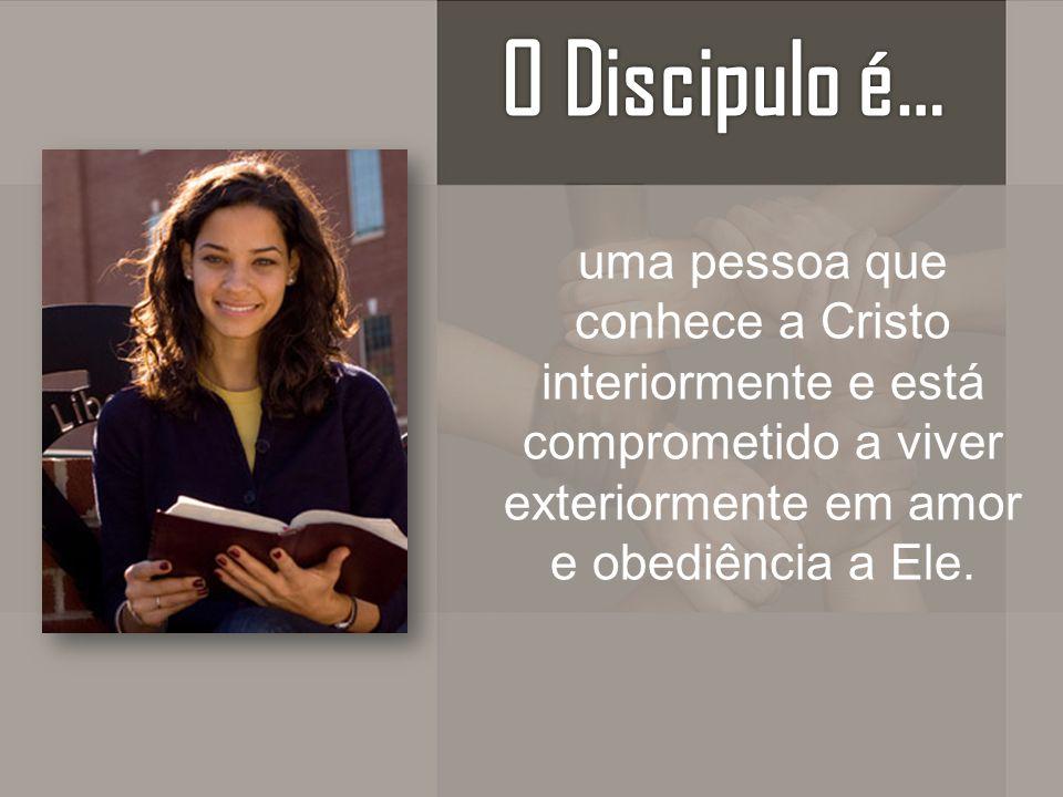 uma pessoa que conhece a Cristo interiormente e está comprometido a viver exteriormente em amor e obediência a Ele.