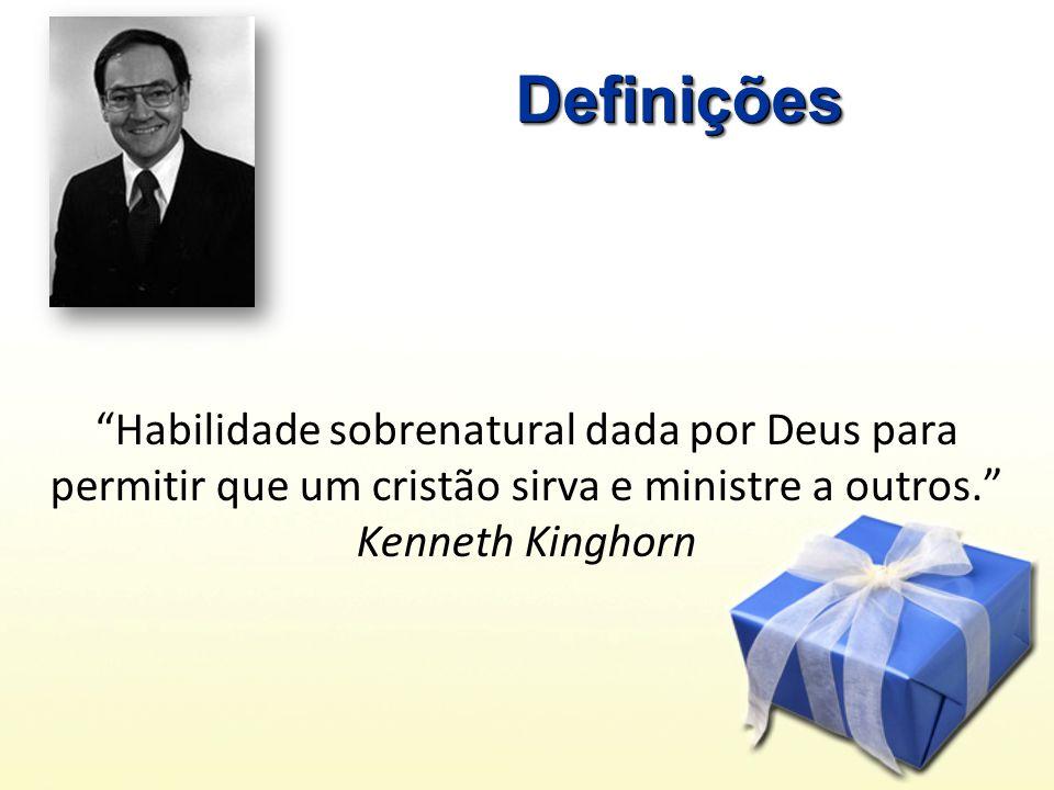 DefiniçõesDefinições Habilidade sobrenatural dada por Deus para permitir que um cristão sirva e ministre a outros.