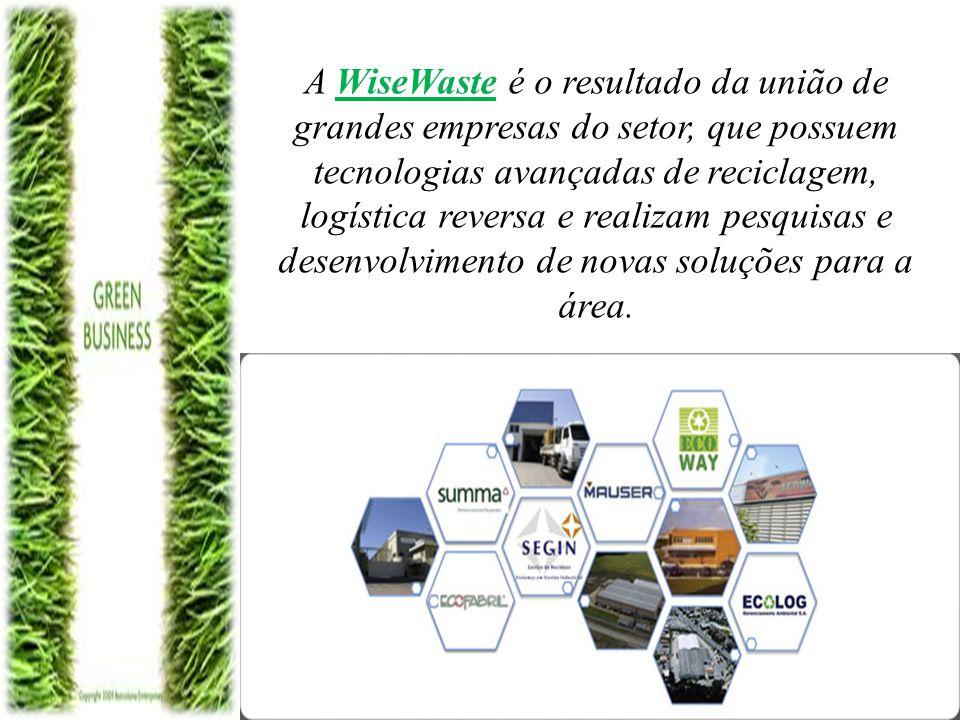 A WiseWaste é o resultado da união de grandes empresas do setor, que possuem tecnologias avançadas de reciclagem, logística reversa e realizam pesquis