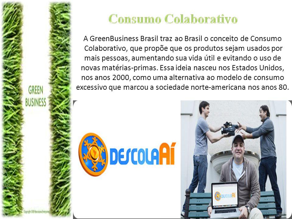 A GreenBusiness Brasil traz ao Brasil o conceito de Consumo Colaborativo, que propõe que os produtos sejam usados por mais pessoas, aumentando sua vid