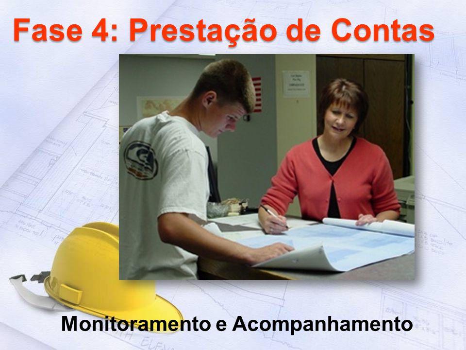 Fase 4: Prestação de Contas Monitoramento e Acompanhamento