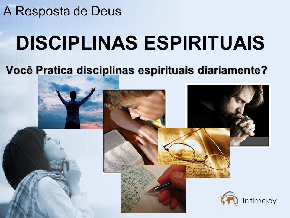As Disciplinas Espirituais: Porta à Intimidade De uma vida superficial à profundidade.