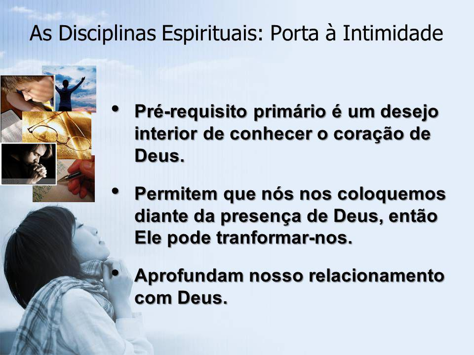 Workshop O que você faz pessoalmente para conhecer a Deus mais intimamente.