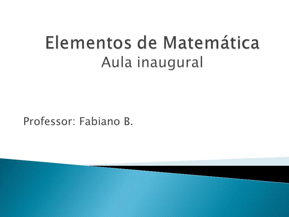 Professor: Fabiano B.