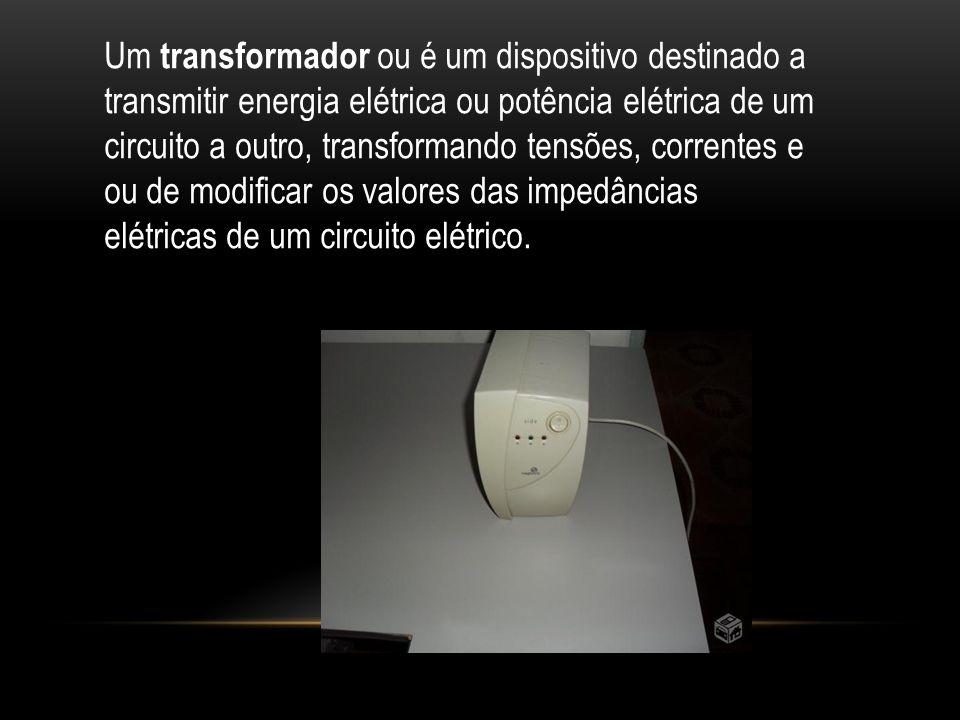 Um transformador ou é um dispositivo destinado a transmitir energia elétrica ou potência elétrica de um circuito a outro, transformando tensões, corre