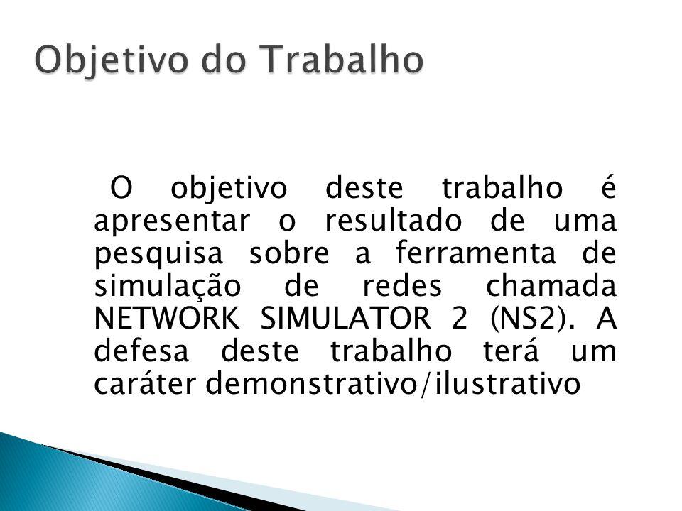 # Cria um Objeto Simulador set ns [new Simulator] # Define cores para os fluxos de dados $ns color 1 Blue; $ns color 2 Red # Abrir o arquivo de rastreamento nam set nf [open out.nam w] $ns namtrace-all $nf Exemplo do TCL