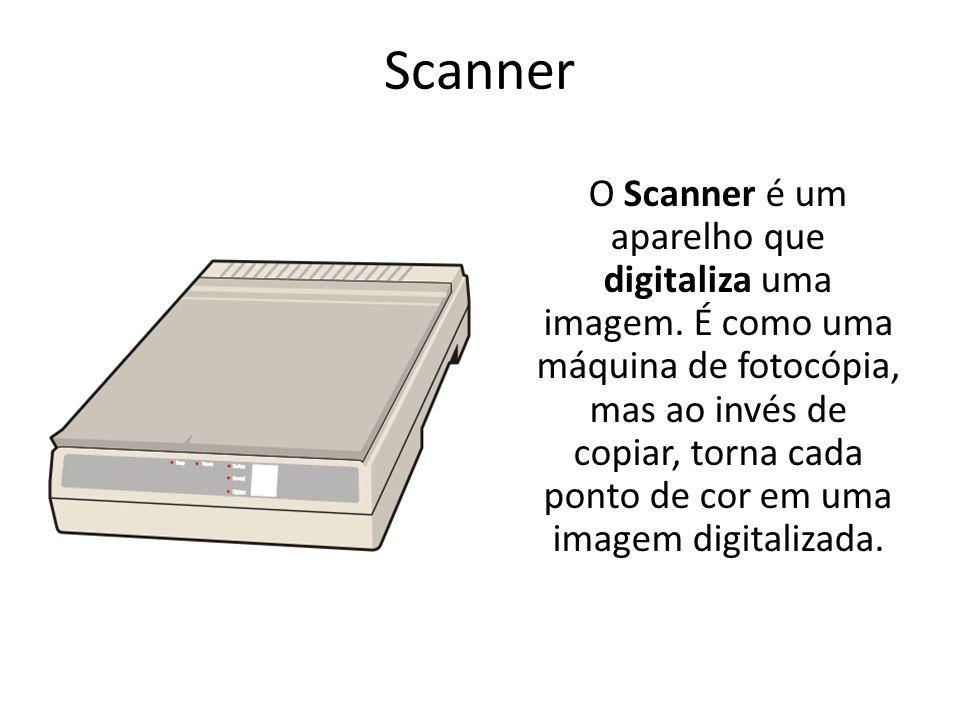 Scanner O Scanner é um aparelho que digitaliza uma imagem. É como uma máquina de fotocópia, mas ao invés de copiar, torna cada ponto de cor em uma ima