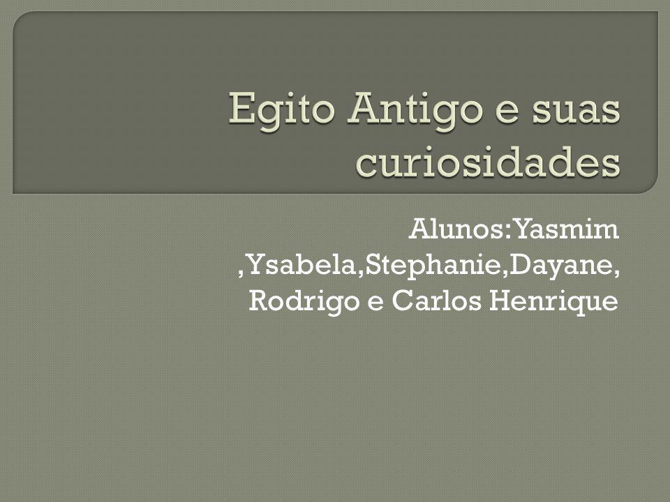 Alunos:Yasmim,Ysabela,Stephanie,Dayane, Rodrigo e Carlos Henrique