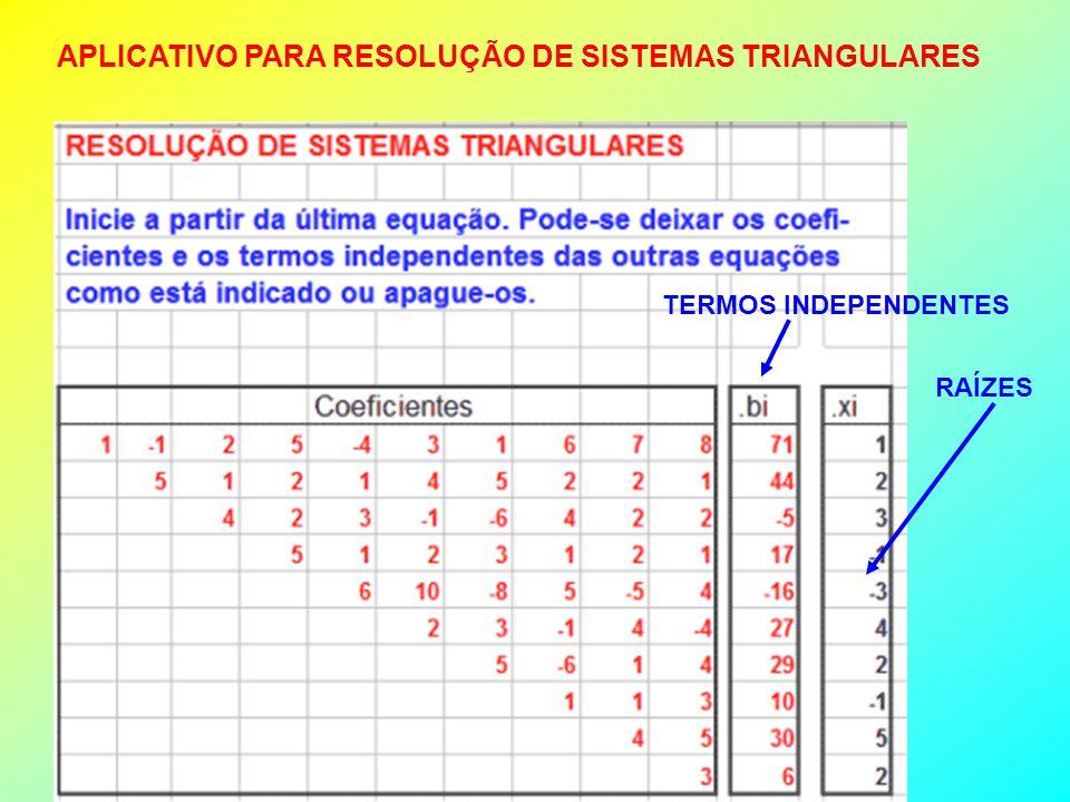 MÉTODO DE ELIMINAÇÃO DE GAUSS (MÉTODO DIRETO) Consiste em transformar um sistema em um sistema triangular.