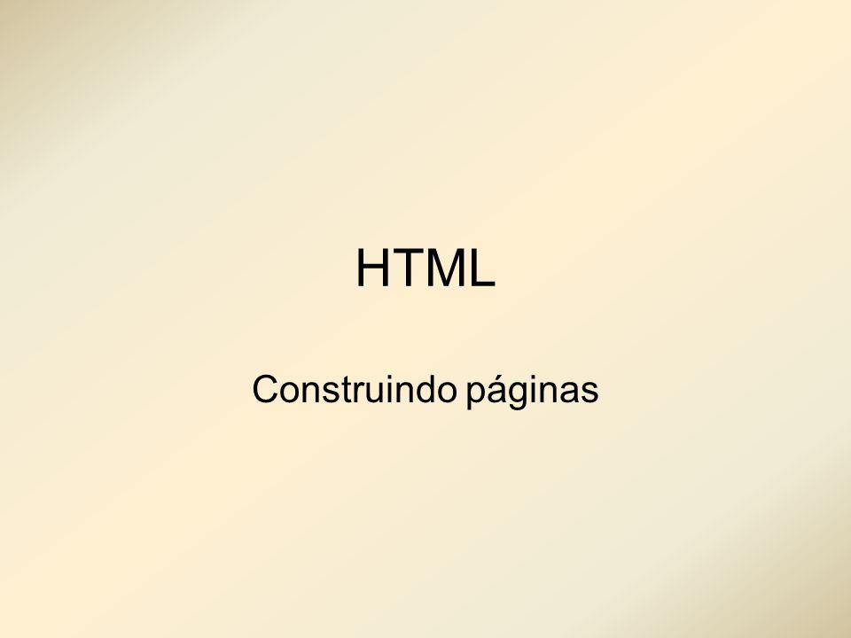 HTML Construindo páginas